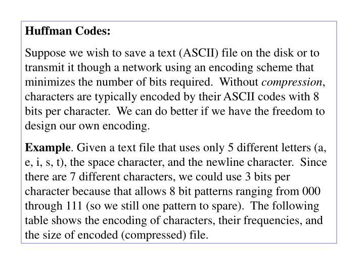 Huffman Codes: