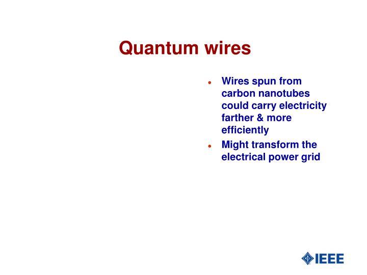 Quantum wires
