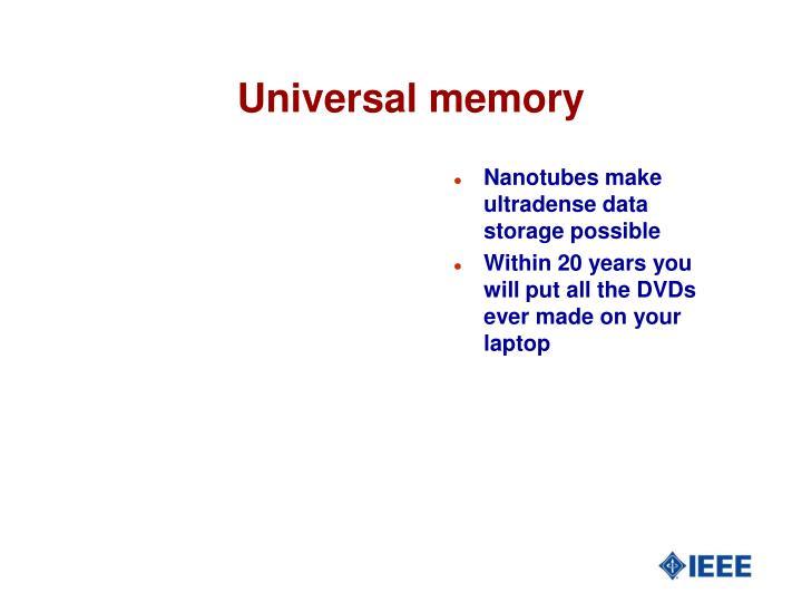 Universal memory
