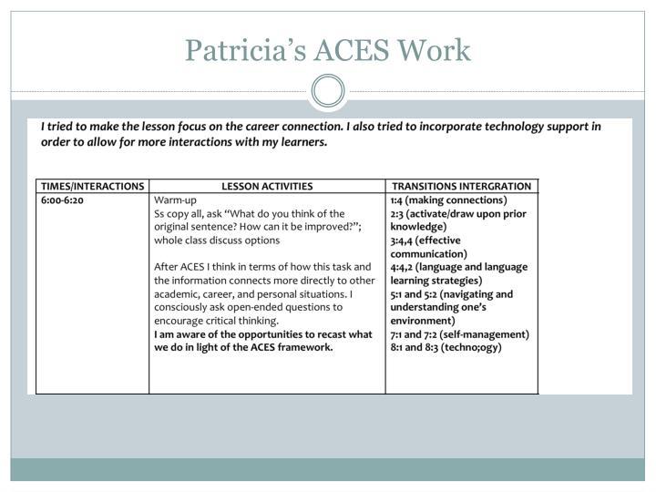 Patricia's ACES Work