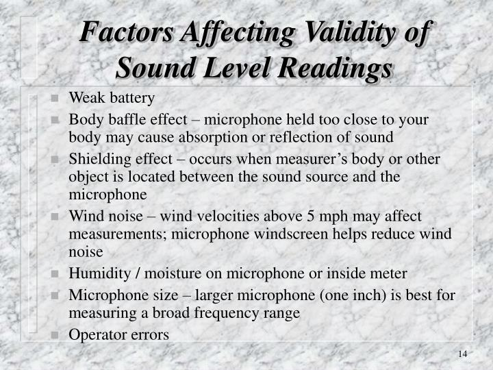 Factors Affecting Validity of Sound Level Readings