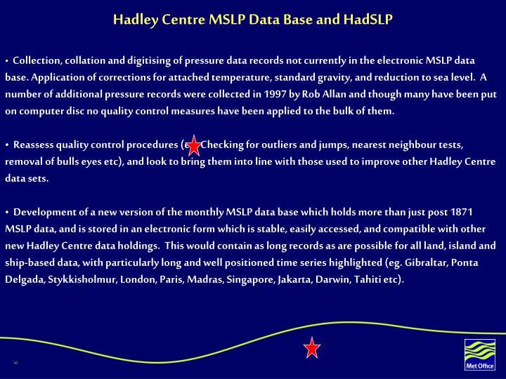 Hadley Centre MSLP Data Base and HadSLP