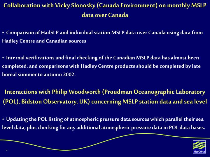 Collaboration with Vicky Slonosky (Canada Environment) on monthly MSLP data over Canada