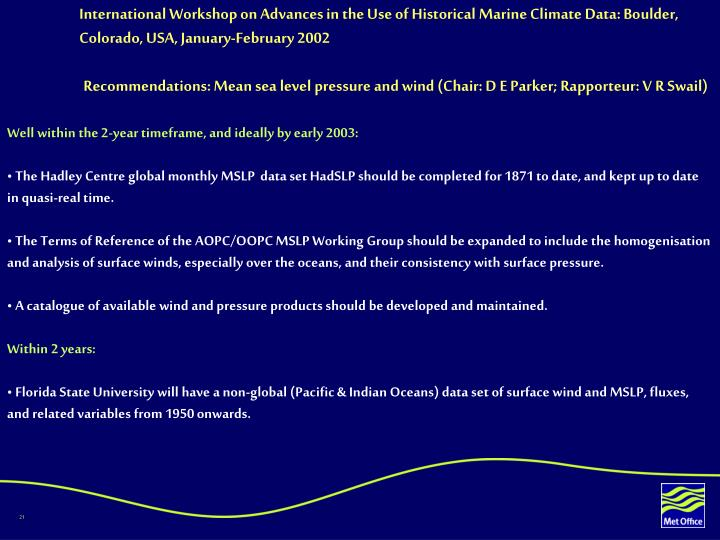 International Workshop on Advances in the Use of Historical Marine Climate Data: Boulder, Colorado, USA, January-February 2002