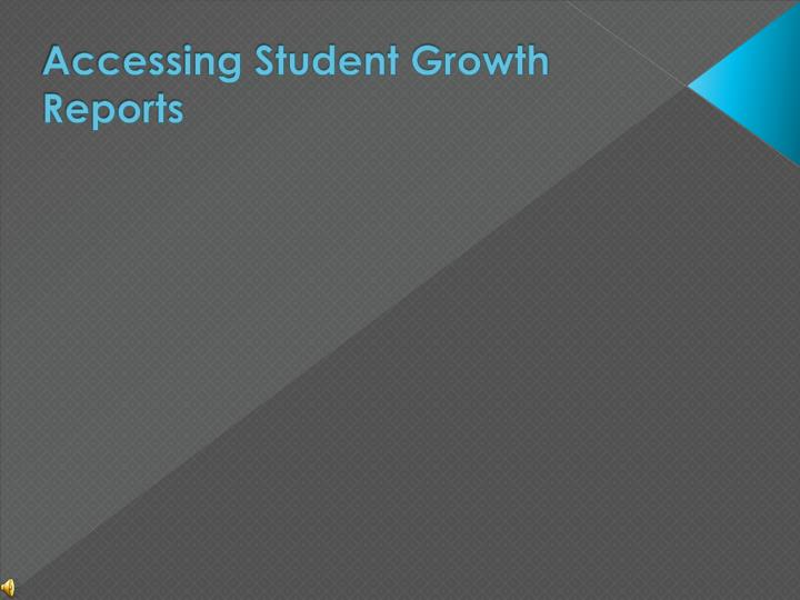 Accessing Student Growth Reports