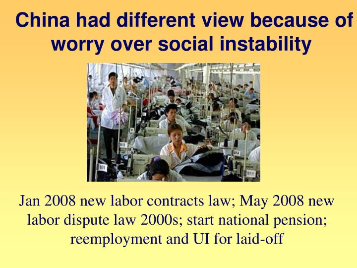 China had different view because of worry over social instability