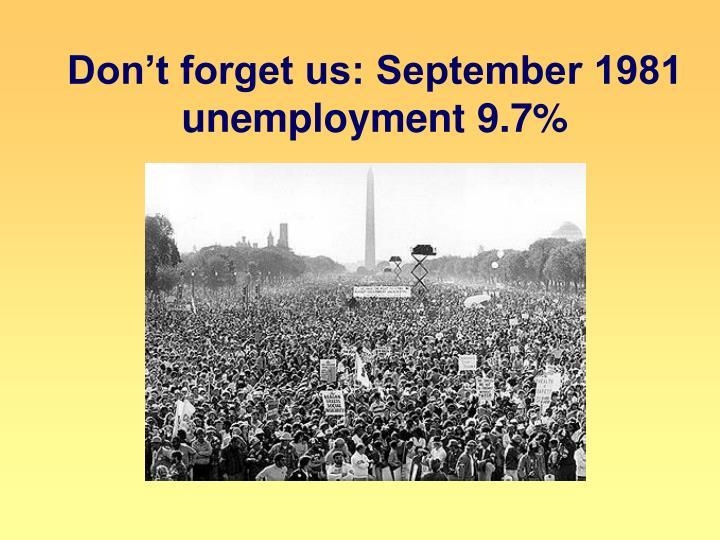 Don't forget us: September 1981