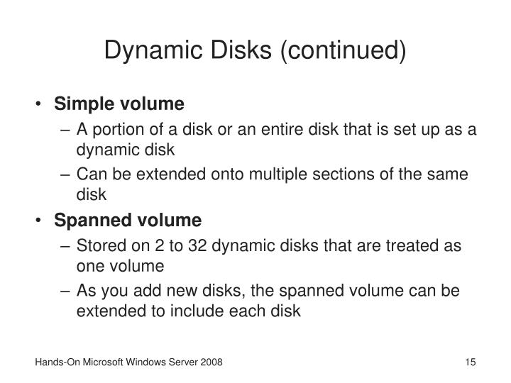 Dynamic Disks (continued)