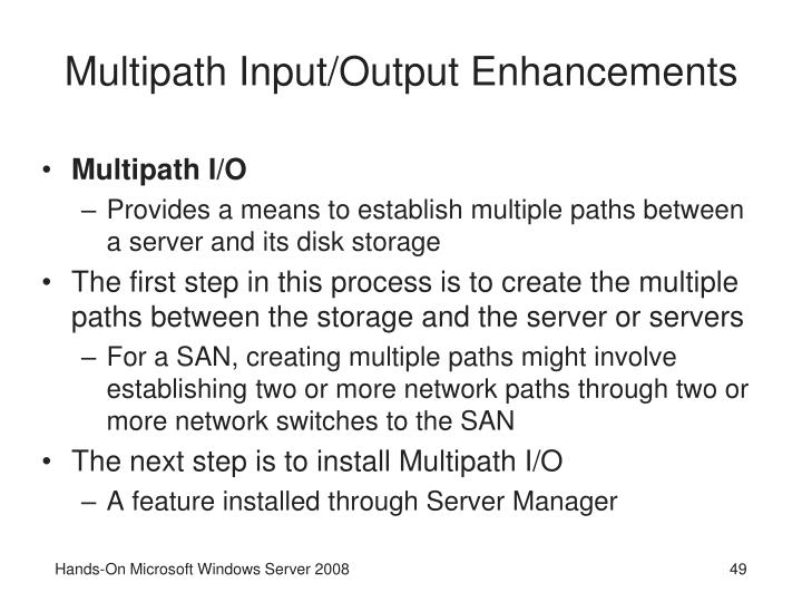 Multipath Input/Output Enhancements