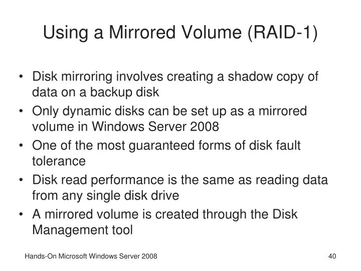 Using a Mirrored Volume (RAID-1)