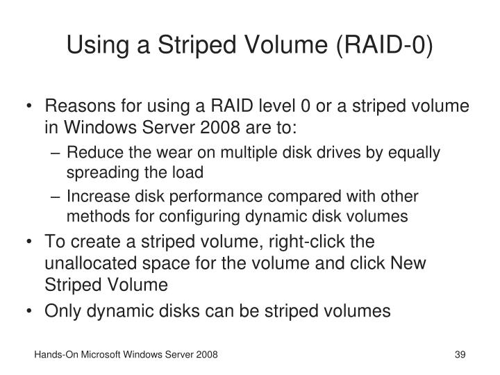Using a Striped Volume (RAID-0)