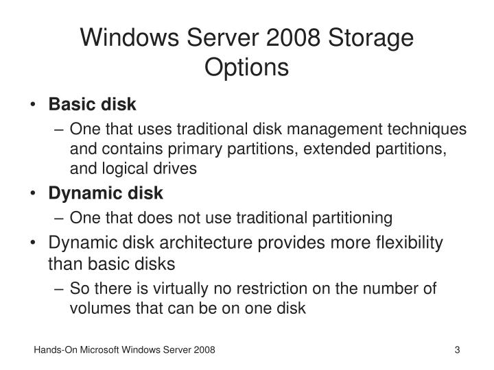 Windows server 2008 storage options