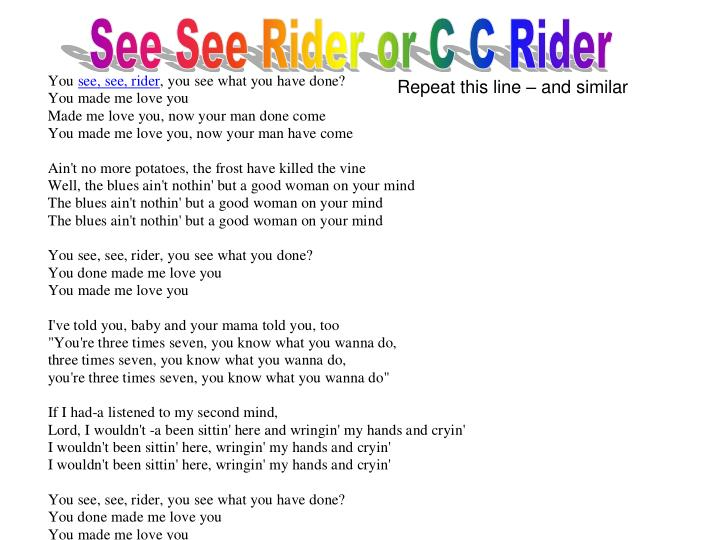 See See Rider or C C Rider