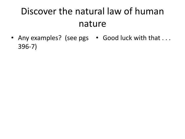 Discover the natural law of human nature