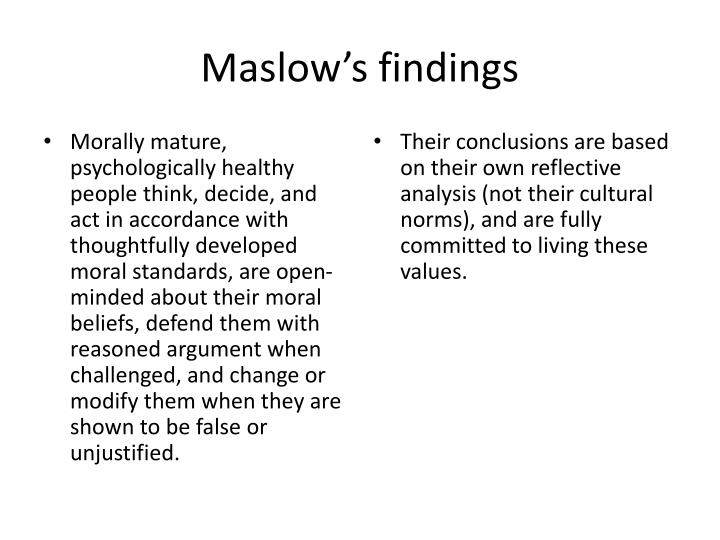 Maslow's findings