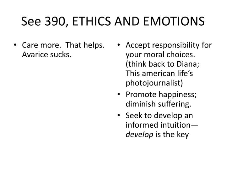 See 390, ETHICS AND EMOTIONS