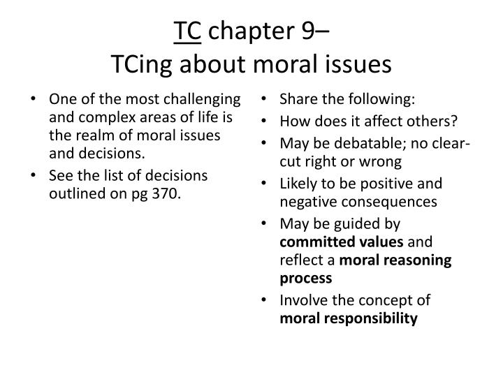 Tc chapter 9 tcing about moral issues