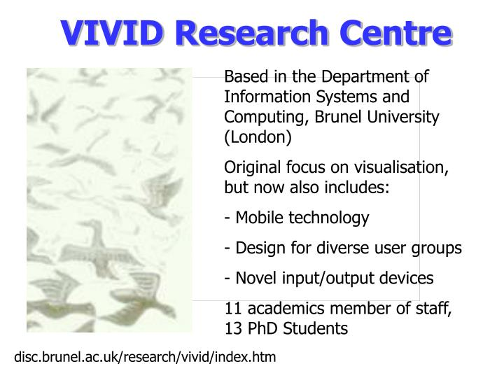 Vivid research centre