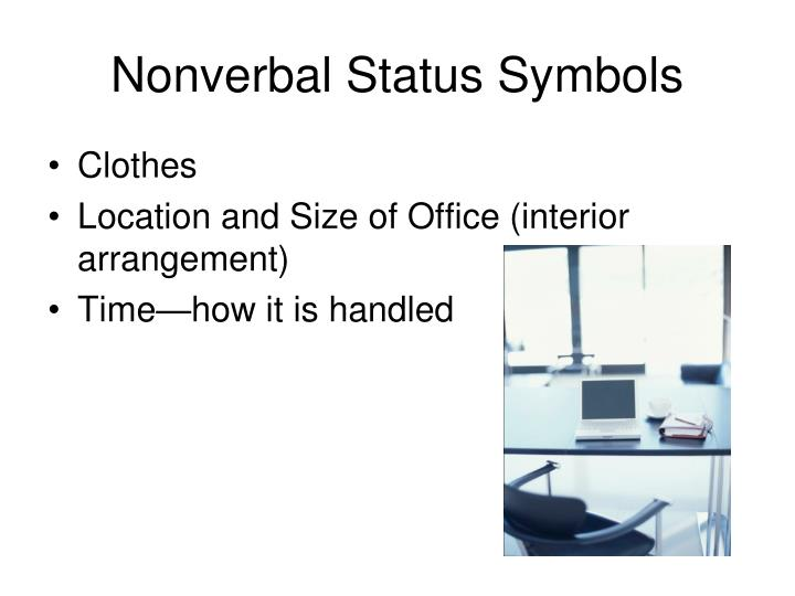 Nonverbal Status Symbols