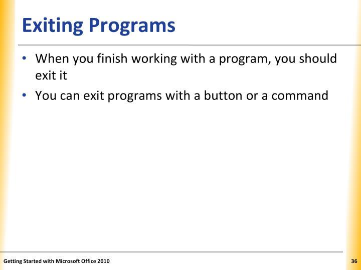Exiting Programs