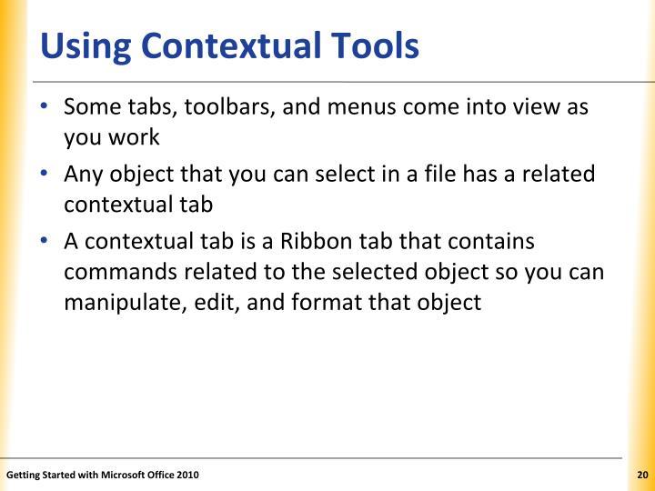 Using Contextual Tools
