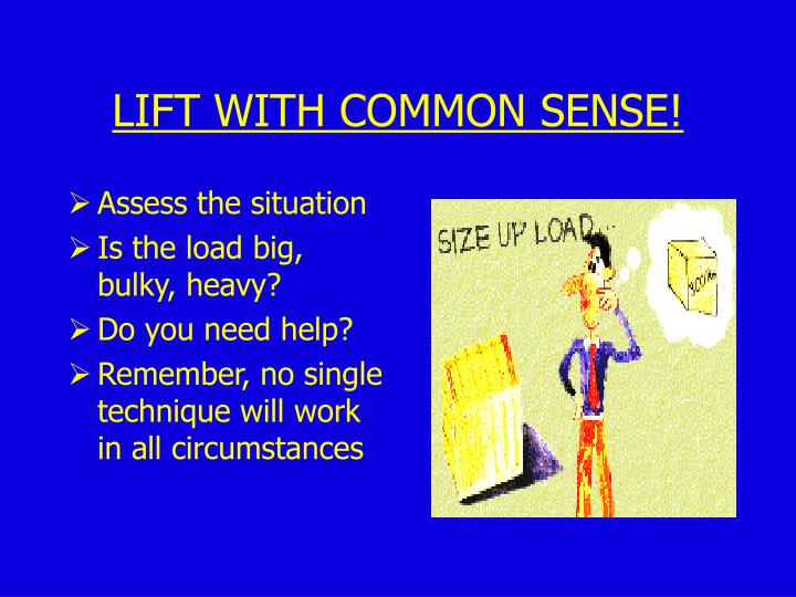 Assess the situation