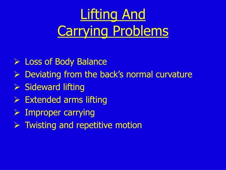 Lifting And