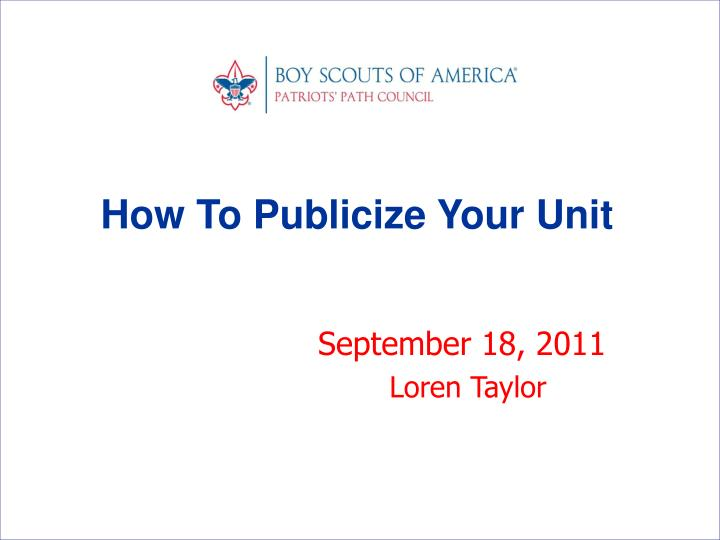 How To Publicize Your Unit