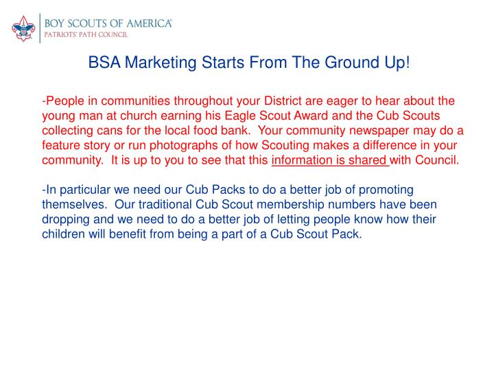 BSA Marketing Starts From The Ground Up!