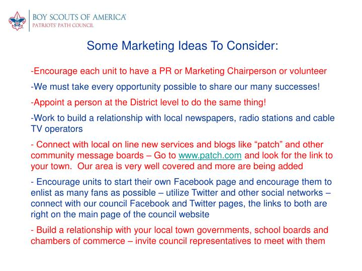 Some Marketing Ideas To Consider: