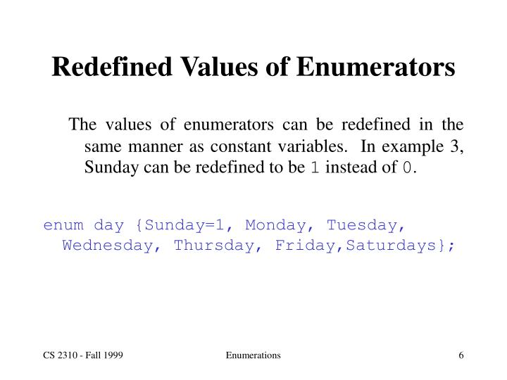 Redefined Values of Enumerators