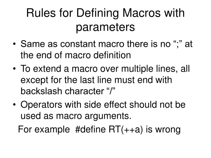 Rules for Defining Macros with parameters