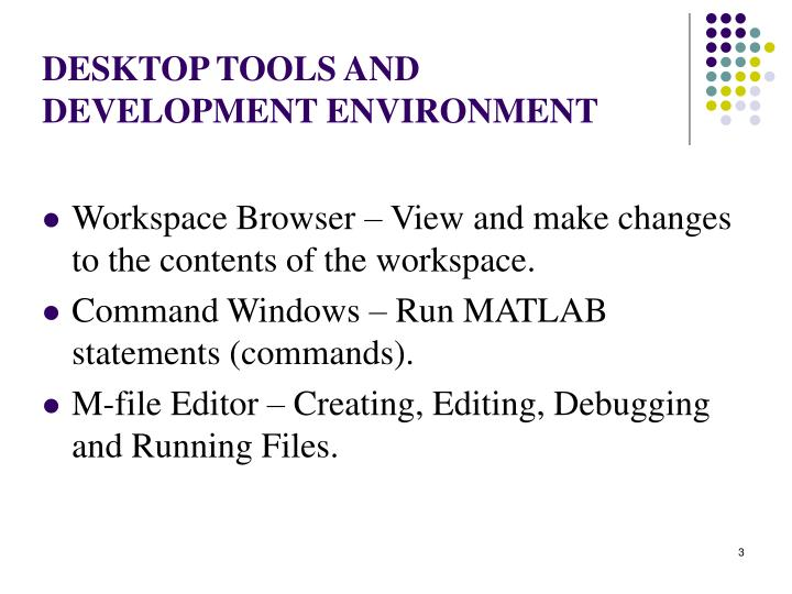 Desktop tools and development environment