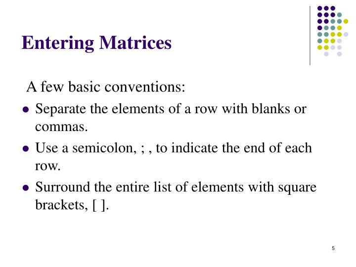 Entering Matrices