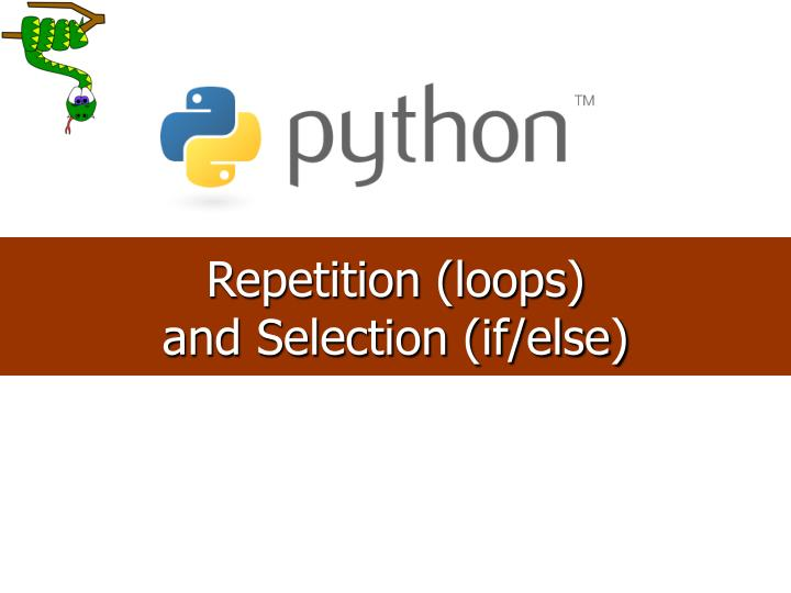 Repetition (loops)