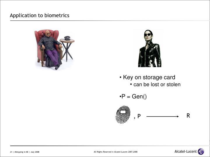 Application to biometrics
