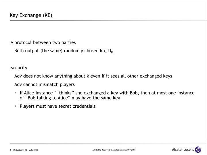 Key Exchange (KE)