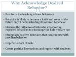 why acknowledge desired behavior