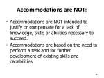 accommodations are not