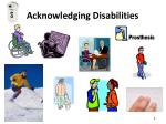 acknowledging disabilities