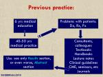 previous practice