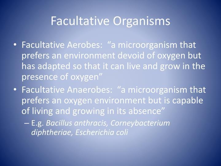 Facultative Organisms