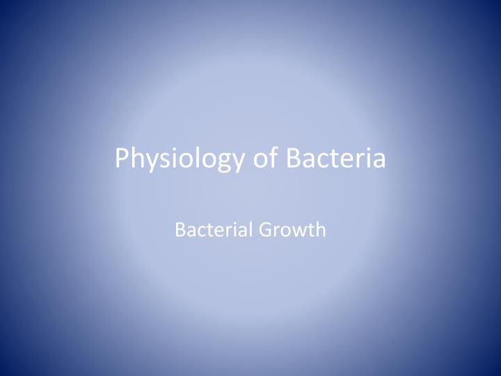 Physiology of bacteria