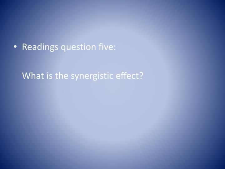 Readings question five: