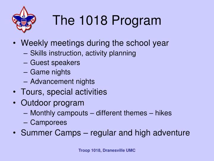 The 1018 Program