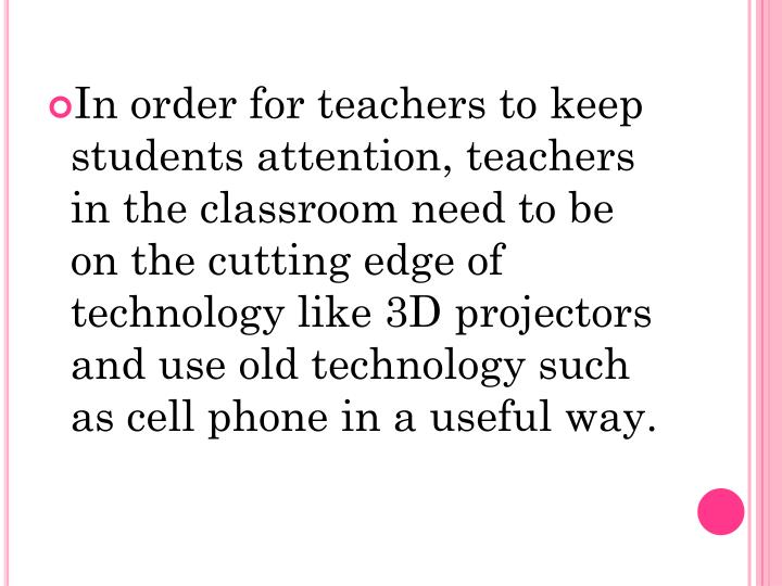 In order for teachers to keep students