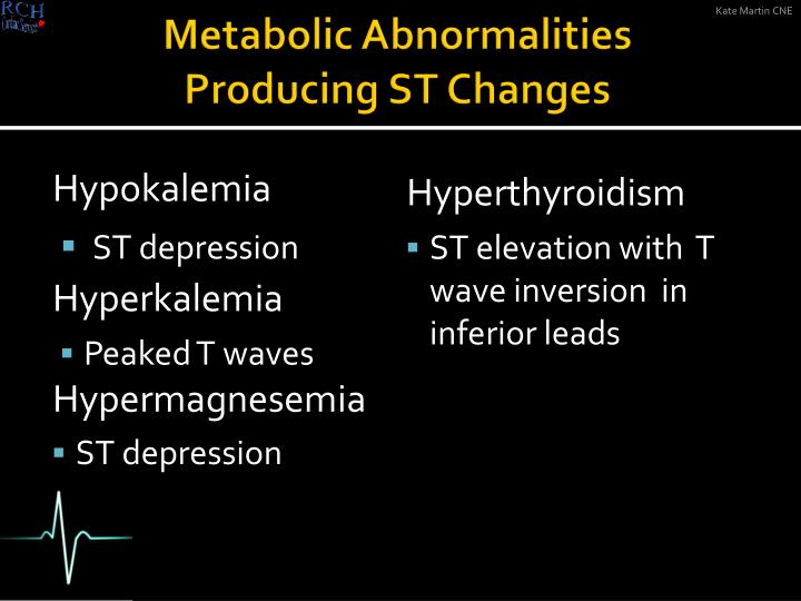 Metabolic Abnormalities Producing ST Changes