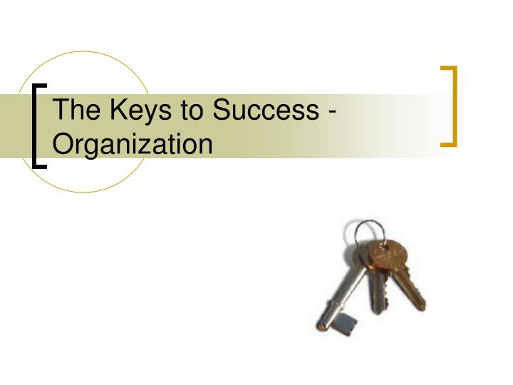 the keys to success organization
