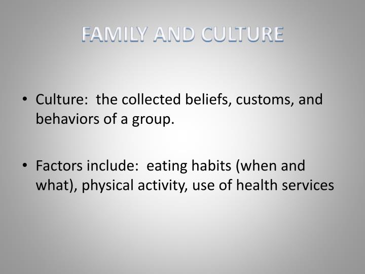 FAMILY AND CULTURE
