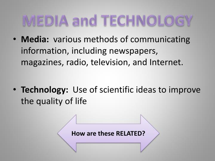 MEDIA and TECHNOLOGY